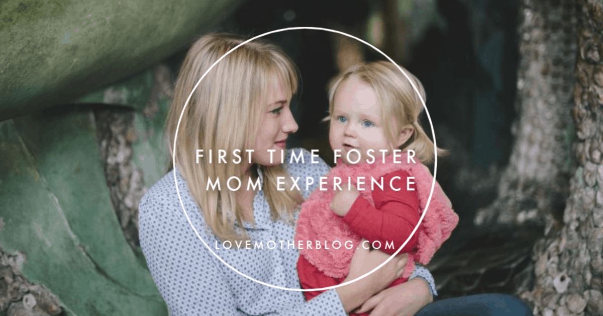 First Time Foster Mom Experience