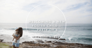 Welcoming a New Foster Child – Party of 6