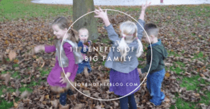 11 Benefits of a Big Family