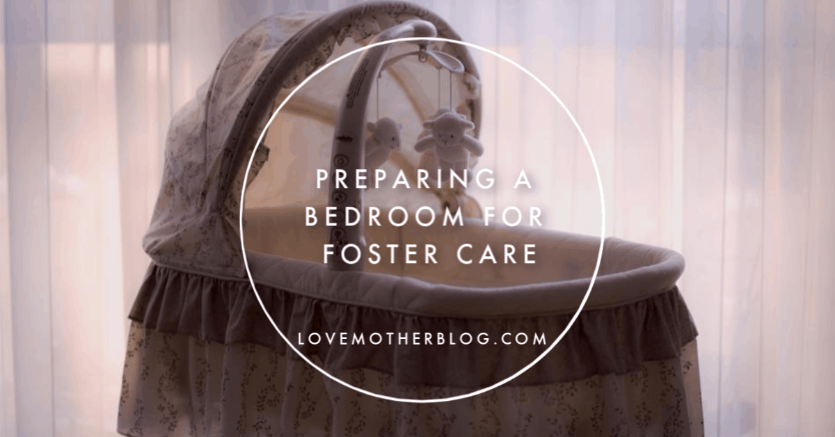 Preparing a Bedroom for Foster Care