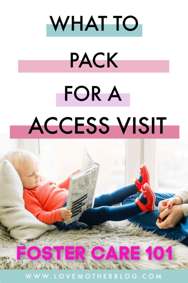 WHAT TO PACK FOR A FOSTER CARE ACCESS VISIT