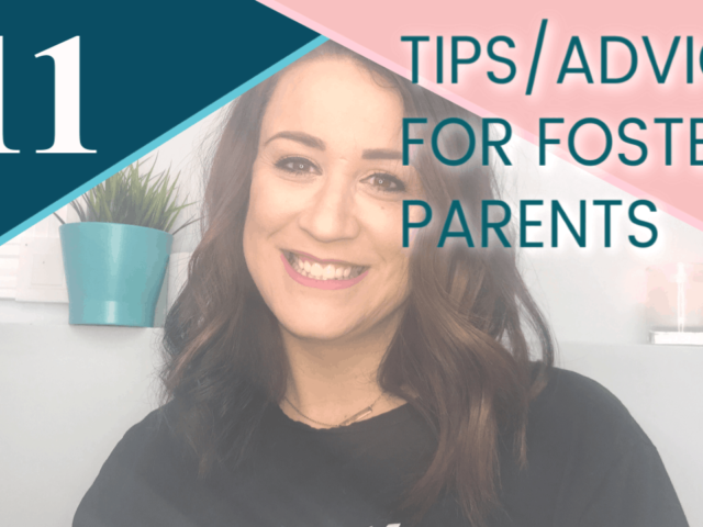 Tips and Advice for foster parents