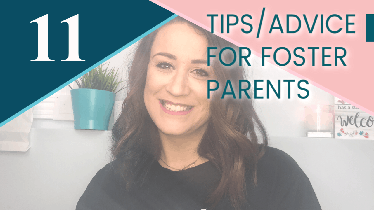 11 Tips for New Foster Parents