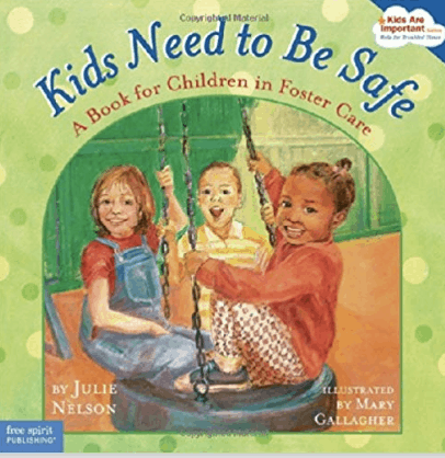 kids need to be safe foster care book