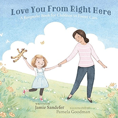 love you from right here foster care book
