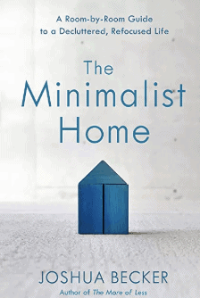 the minimalist home joshua becker