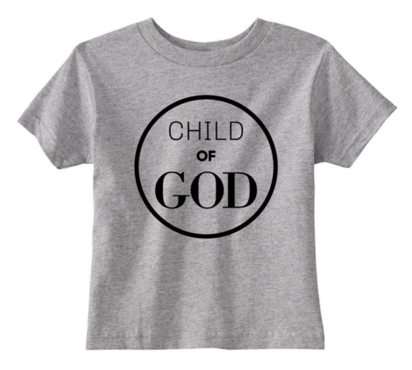 grey child of God tshirt