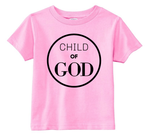 pink child of God t-shirt