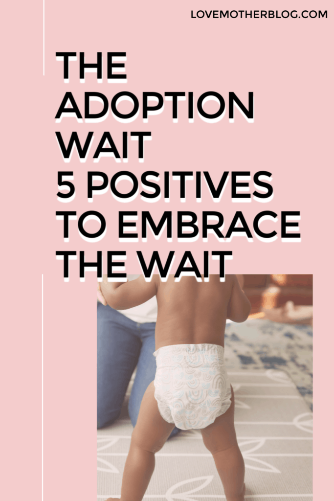 THE ADOPTION WAIT