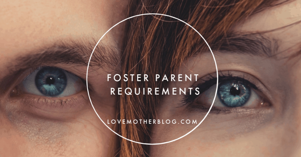 8 Foster Parent Requirements