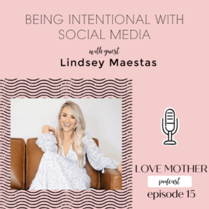 Being Intentional With Social Media – Guest Interview Lindsey Maestas