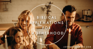 Biblical Affirmations for the Millennial Mama