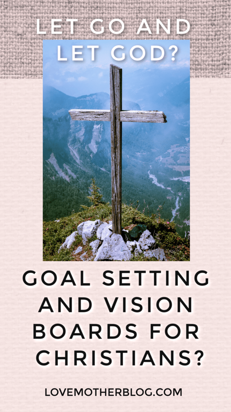GOAL SETTING AS A CHRISTIAN LOVE MOTHER BLOG