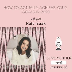 How to Actually Achieve Your Goals in 2020