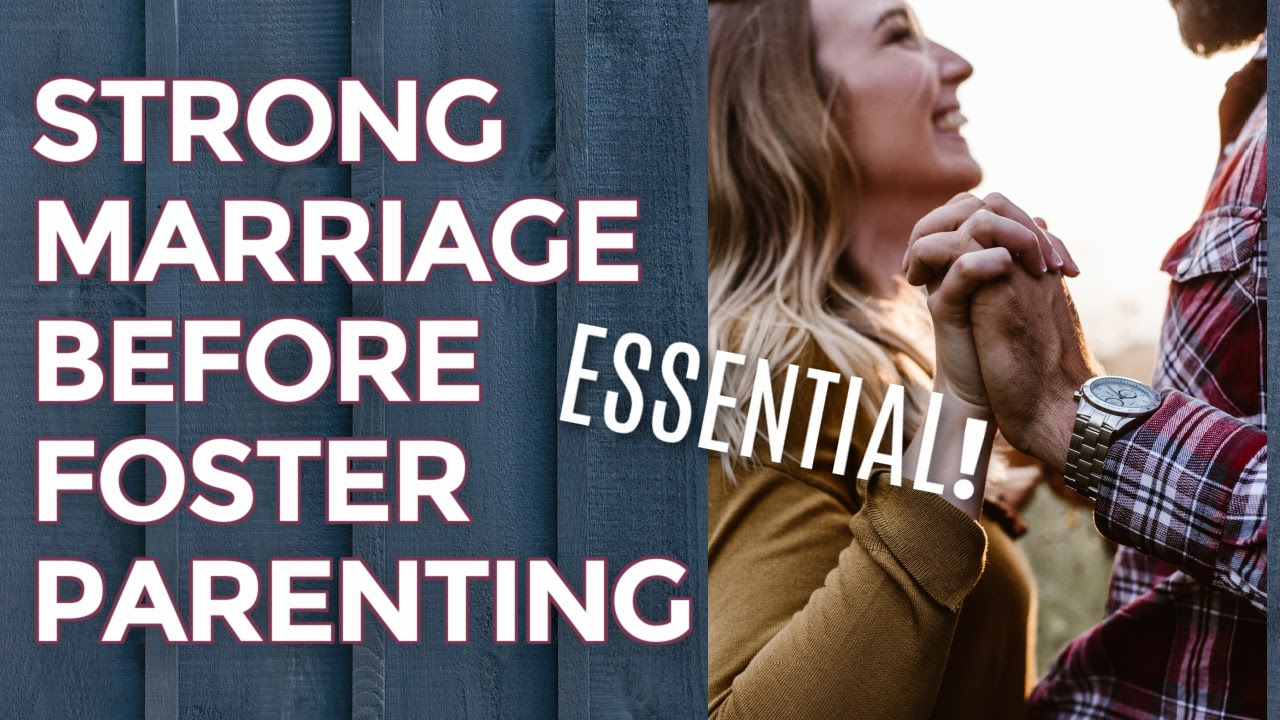 Strengthen Your Marriage Before You Become a Foster Parent