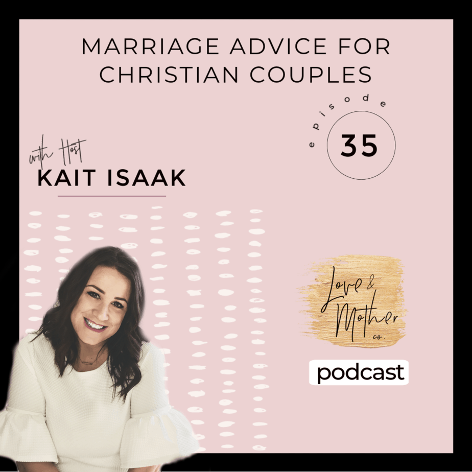 Marriage Advice for Christian Couples – Podcast Episode 35